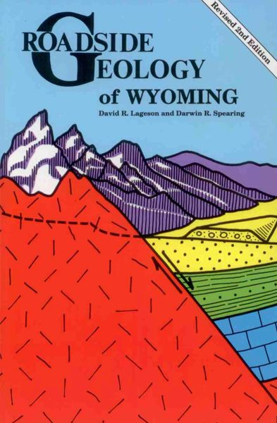 Roadside Geology of Wyoming