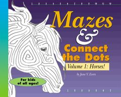 Horse Book: Mazes and Connect the Dots