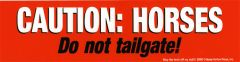 Bumper Sticker: Caution...Do not tailgate! - Item # B Caution