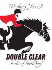 Birthday Card: Wishing you a Double Clear kind of birthday! Item# GC B Double