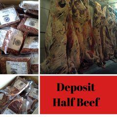 Deposit for Half Beef