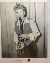 Lucille Ball 8x10 in I Love Lucy playing her Favorite Tune on the Saxophone; Glow Worm