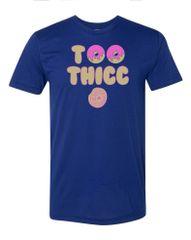 UL - Too Thicc - Unisex Tee