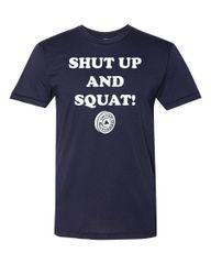 UL - Shut Up And Squat! - Unisex Tee