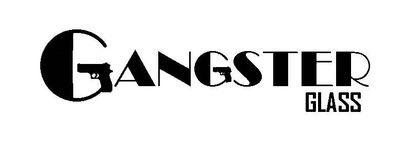 Gangster Glass