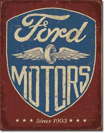 Ford Motors Since 1903 Vintage Metal Sign