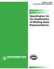 B5.14:2009 Specification for the Qualification of Welding Sales Representatives