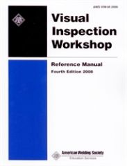 AWS-VIW-M:2008 Visual Inspection Workshop Reference Manual