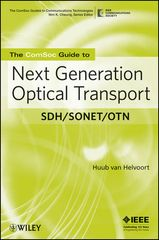 IEEE-22610-0 The ComSoc Guide to Next Generation Optical Transport: SDH/SONET/OTN