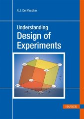 PLASTICS-02226 Understanding Design of Experiments: A Primer for Technologists, (Hanser)