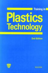 PLASTICS-02936 2000 Training in Plastics Technology, 2nd Edition, (Hanser)
