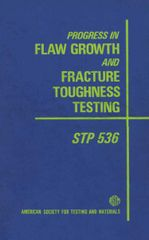 ASTM-STP536 Progress in Flaw Growth and Fracture Toughness Testing
