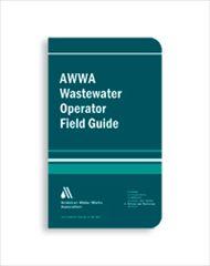 AWWA-20600 2006 Wastewater Operator Field Guide
