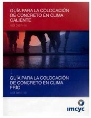 ACI-305RS-10-306RS-10 Guía para la Colocación de Concreto en Clima Caliente y Clima Frío