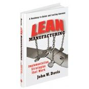 IP-33856 Lean Manufacturing: Implementation Strategies that Work (Video Presentation)