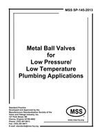 MSS-SP-145-2013 Metal Ball Valves for Low Pressure/Low Temperature Plumbing Applications