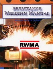 AWS- RWMA - Resistance Welding Manual, Revised 4th Edition
