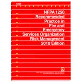 NFPA-1250(10): Recommended Practice in Fire and Emergency Services Organization Risk Management