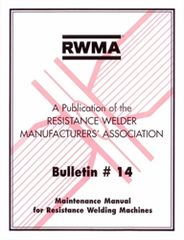 AWS- RW14 BULLETIN #14: Maintenance Manual for Resistance Welding Machines