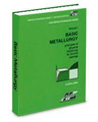 ASM-74995G Basic Principles of Metallurgy Volume 1: Principles of Physical Metallurgy for Ferrous Castings