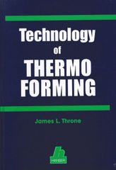 PLASTICS-01984-1996 Technology of Thermoforming, (Hanser)