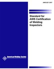 AWS- QC1:2007 Standard for AWS Certification of Welding Inspectors (Video Presentation)