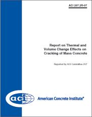 ACI-207.2R-07 Report on Thermal and Volume Change Effects on Cracking of Mass Concrete