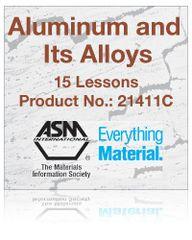 AA-ASM-21411C Aluminum and Its Alloys Self-Study Course