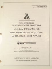 ANSI/AWWA-C205-00 Cement-Mortar Protective Lining and Coating for Steel Water Pipe - 4 In. (100 mm) and Larger -- Shop Applied