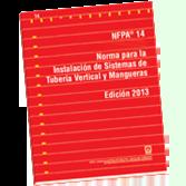 NFPA-14E(13): Norma para la Instalacion de Sistemas de Tuberia Vertical y Mangueras