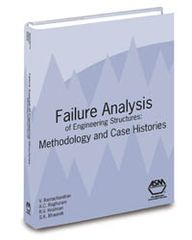 ASM-05127G Failure Analysis of Engineering Structures: Methodology and Case Histories