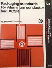 AA-PEC-53 Packaging Standards for Aluminum Conductor and ASCR