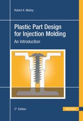 PLASTIC-04367 Plastic Part Design for Injection Molding, 2nd Edition, (Hanser)