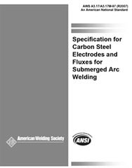 AWS- A5.17/A5.17M:1997(R2007) Carbon Steel Electrodes and Fluxes for Submerged Arc Welding