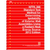 NFPA-268(12): Standard Test Method for Determining Ignitability of Exterior Wall Assemblies Using a Radiant Heat Energy Source