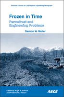 ASCE-40989 Frozen in Time: Permafrost and Engineering Problems