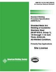 AWS- B2.1-8-213:1997(R2012) Standard Welding Procedure Specification (SWPS) for Shielded Metal Arc Welding of Austenitic Stainless Stgeel, (M-8/P-8/S-8, Group 1), 1/8 through 1-1/2 in. Thick, E3XX-XX, As-Welded Condition, Primarily Pipe Applications
