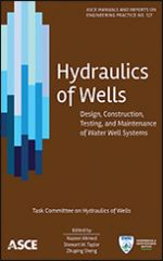 ASCE-41273 - Hydraulics of Wells: Design, Construction, Testing, and Maintenance of Water Well Systems (Video Presentation)