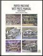 TAPPI-0102B042 Paper Machine Wet Press Manual, Fourth Edition