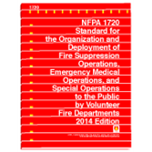 NFPA-1720(14): Standard for the Organization and Deployment of Fire Suppression Operations, Emergency Medical Operations, and Special Operations to the Public by Volunteer Fire Departments