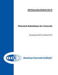 ACI-E4-12 Chemical Admixtures for Concrete