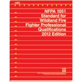 NFPA-1051(12): Standard for Wildland Fire Fighter Professional Qualifications