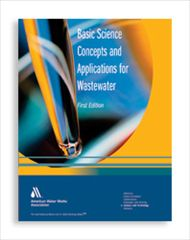 AWWA-20544 Basic Science Concepts and Applications for Wastewater
