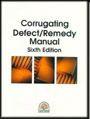 TAPPI- 0101R153 Corrugating Defect / Remedy Manual, Sixth Edition