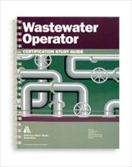 AWWA-20683 Wastewater Operator Certification Study Guide
