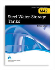 AWWA-M42 2013 Steel Water Storage Tanks, Revised Edition