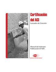 ACI-CP-60S(09) Certificación del ACI - Lanzador de Concreto - Manual del Artesano