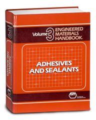 ASM-06012G-1990 Engineered Materials Handbook Volume 3: Adhesives and Sealants
