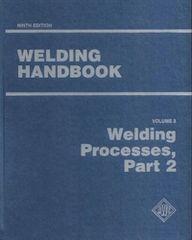 AWS-WHB-3.9 Welding Handbook 9th Edition, Volume 3 - Welding Processes, Part 2