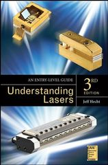IEEE-08890-6 Understanding Lasers: An Entry-Level Guide, 3rd Edition (Video Presentation Available)